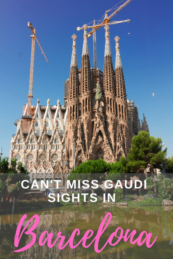 can't miss Gaudi sights in Barcelona