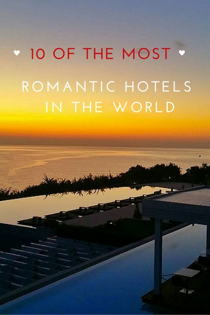 romantic hotels of the world