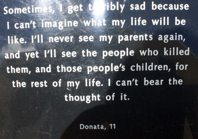 Rwandan Genocide Survivor quote at the Kigali Memorial Centre