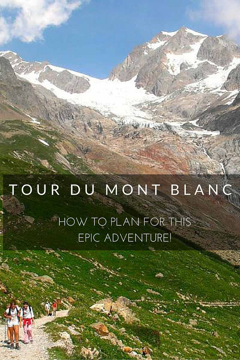 The Tour du Mont Blanc (TMB) is not only one of the most popular hikes in Europe but one of the best in the world! Here's how to plan your own epic trek:
