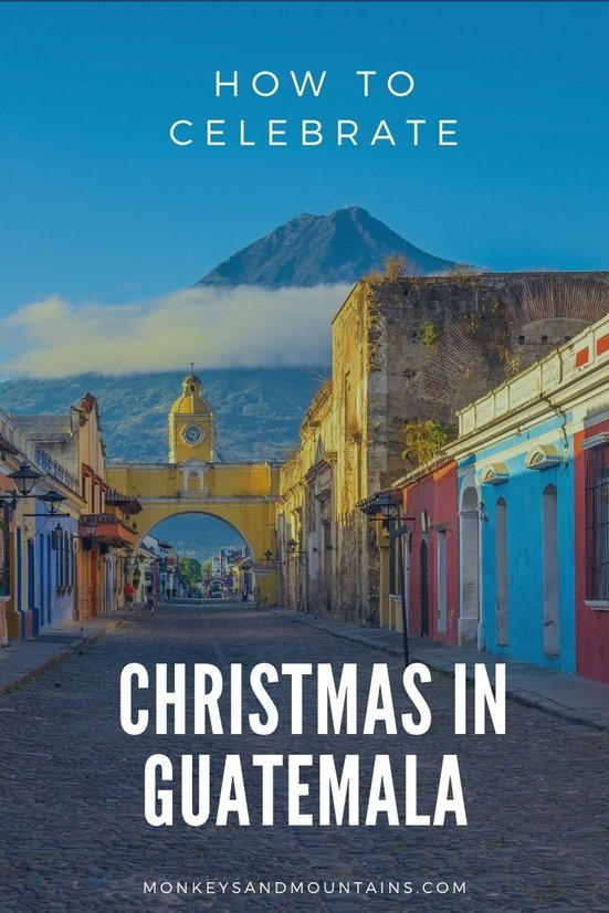 Guatemala Christmas - traditions, food and decorations
