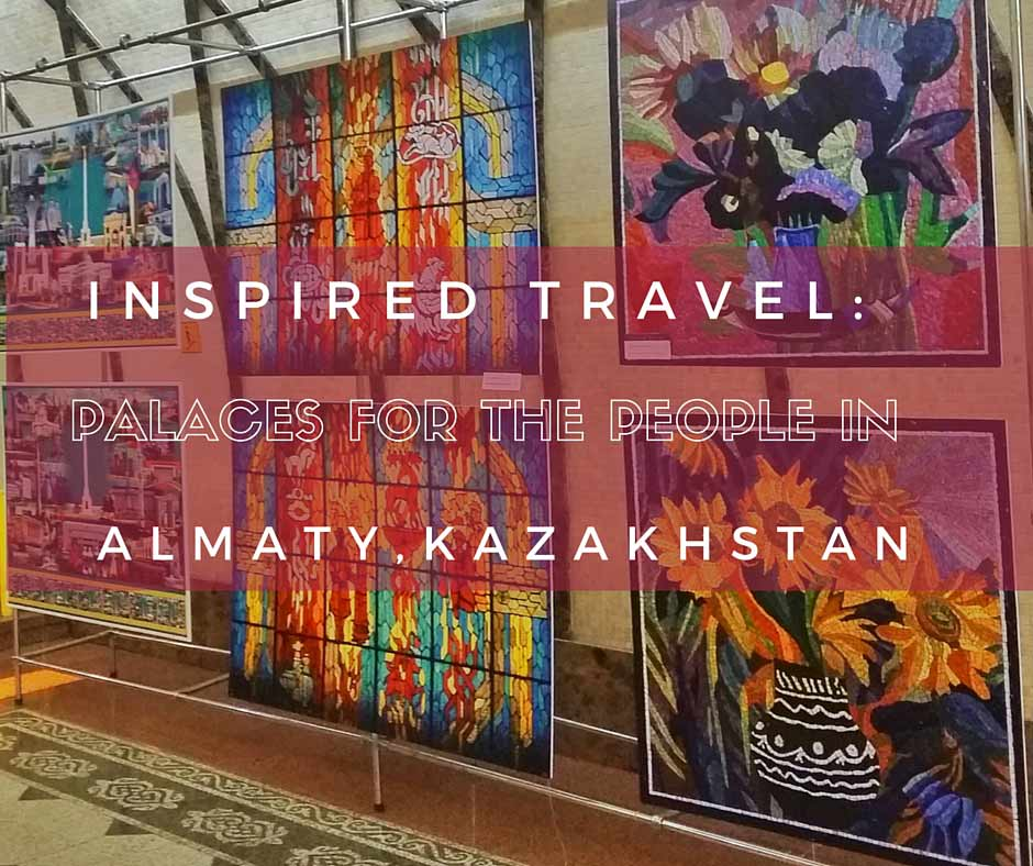 Global travel inspiration from Almaty Kazakhstan
