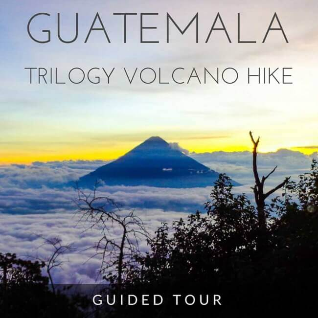 self-guided adventure hiking tour: 3 volcanoes in Guatemala