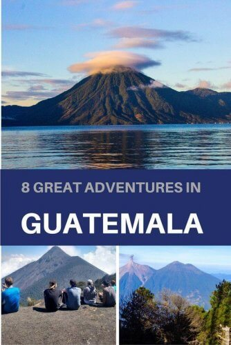 adventures in Guatemala to experience