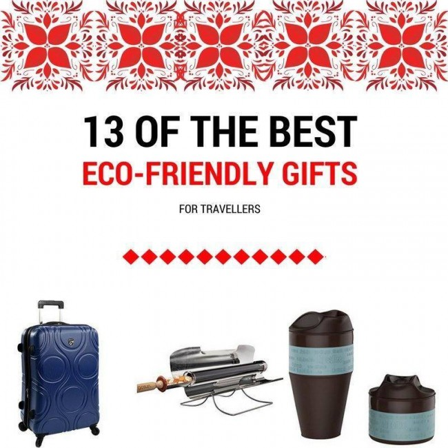 13 gifts that eco-travellers will love