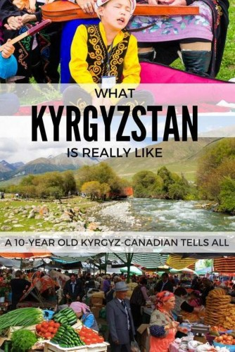 what Kyrgyzstan is really like and what if has to offer both locals and tourists