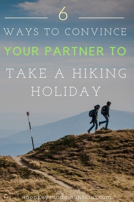 convince_your_partner_to_take_a_hiking_holiday