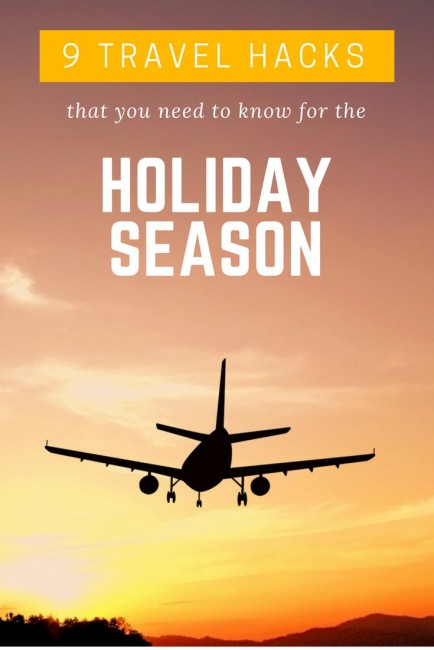 9 travel hacks to make travel easier during the holiday season