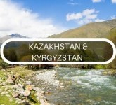 Travel advice for adventures Kazakhstan & Kyrgyzstan