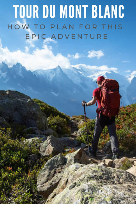 Tour du Mont Blanc: How to Plan for This Epic Adventure!