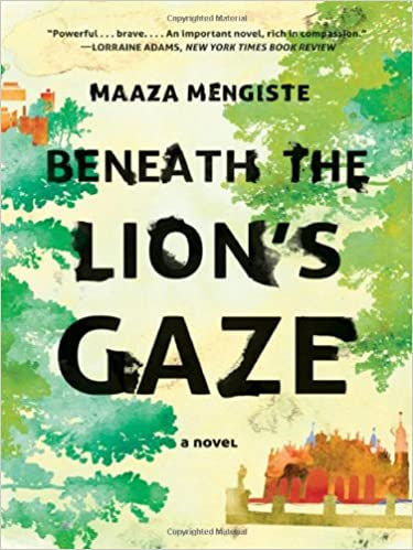 Beneath the Lion's Gaze is a great travel book that will get you acquainted with a whole new side of Africa