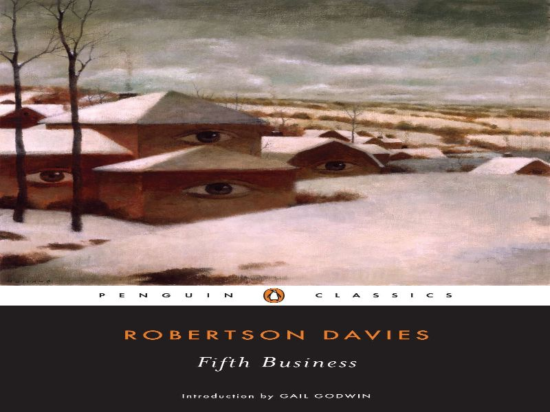 The Fifth Business by Robertson Davies