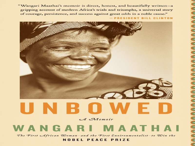 Unbowed by Wangari Maathai is the perfect read to make you want too travel to Africa