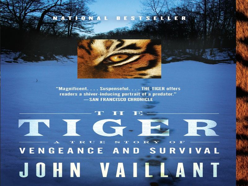 A Tiger by John Vaillant
