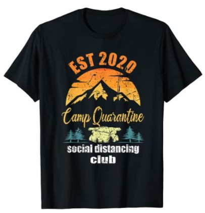 A novelty 2020 t-shirt for is a great camping gift.