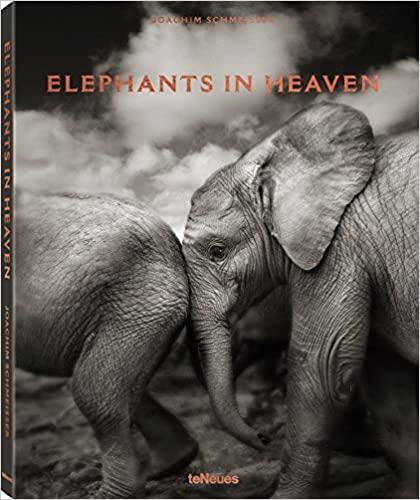 Elephants in Heaven by - Books about Elephants