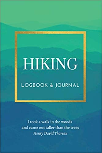 record your hikes in this log book and hiking journal